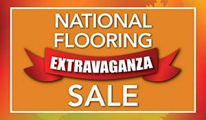 National Flooring Extravaganza Sale Oct 1st-31st | Carpet - Hardwood - Laminate - Luxury Vinyl - Tile | Our Biggest Sale of the Year!